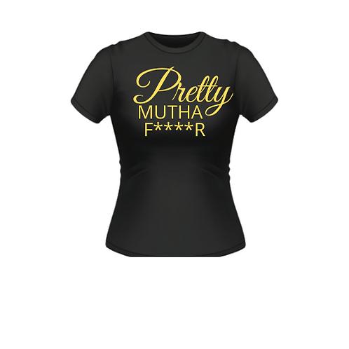 Pretty Mutha