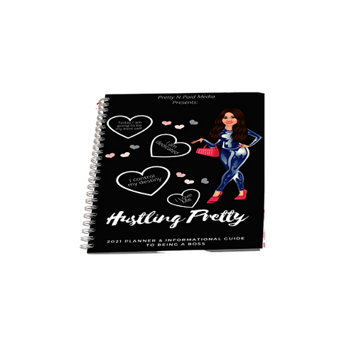 (SPIRAL) 2021 Hustling Pretty Planner & Informational Guide To Being a Boss