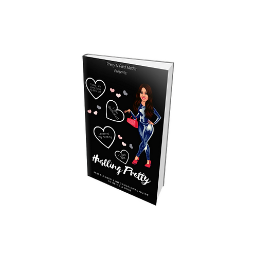 (HARD COPY) Hustling Pretty 2021 Planner & Informational Guide to Being a Boss