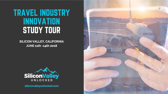 Travel Industry Innovation Study Tour – Silicon Valley, 10th to 14th June 2018