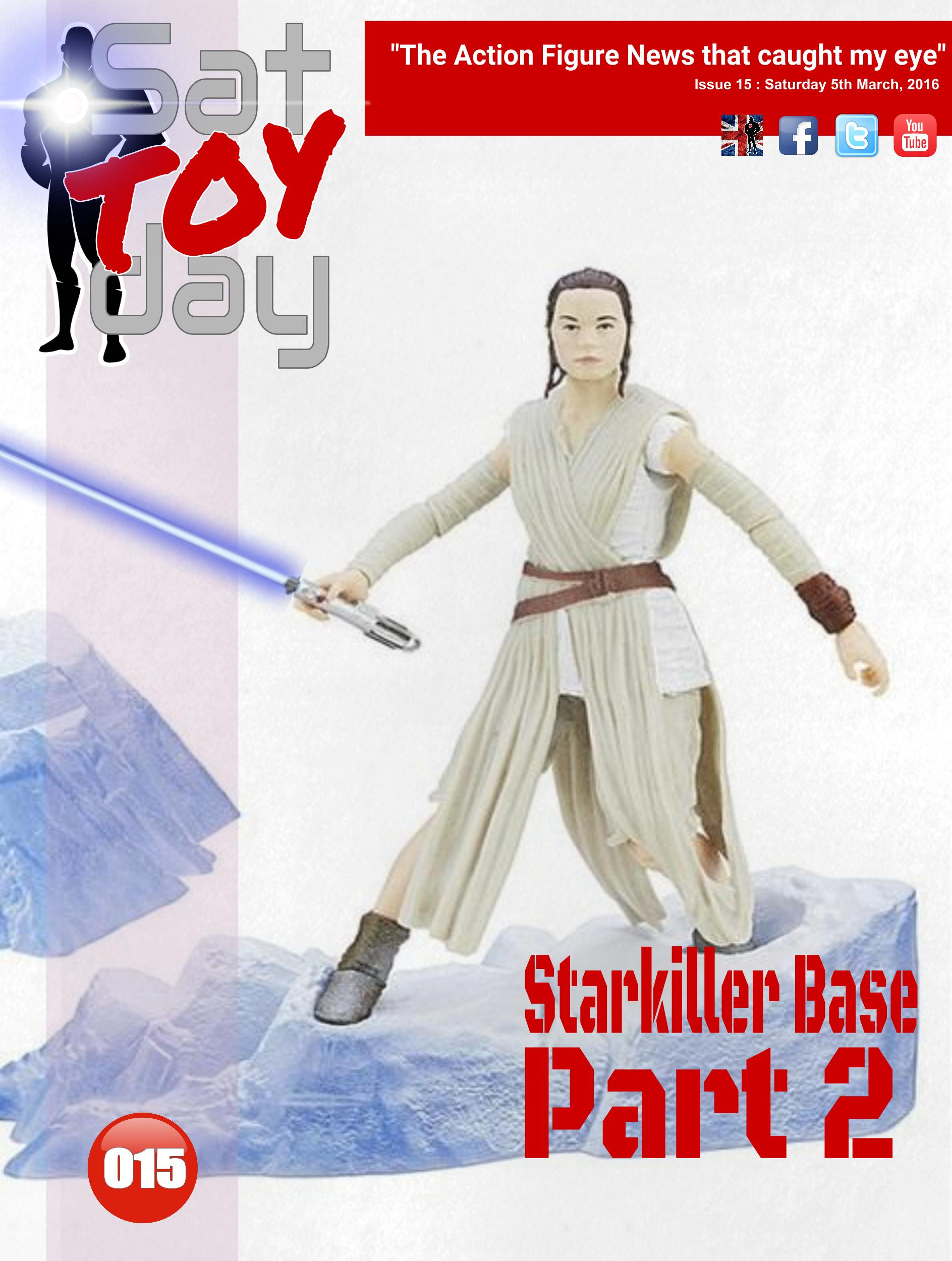 015 Action Figure Sat-TOY-day News, 5th March 2016