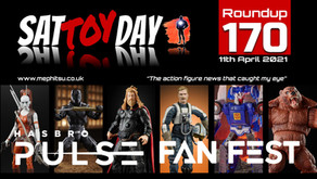 SatTOYday Roundup : Issue 170 (Hasbro Pulse Fan Fest Special)