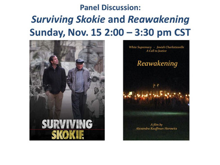 Panel Discussion: Surviving Skokie and Reawakening