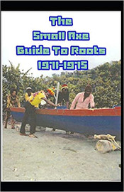 The Small Axe Guide To Roots - 1971-1975 de Ray Hurford