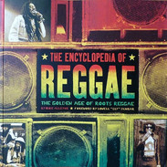 The Encyclopedia of Reggae: The Golden Age of Roots Reggae by Mike Alleyne & Sly Dunbar