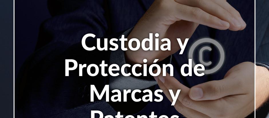 ¿Por qué custodiar tu Marca y/o Patente?