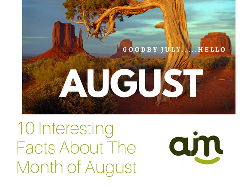 10 Interesting Facts About The Month Of August
