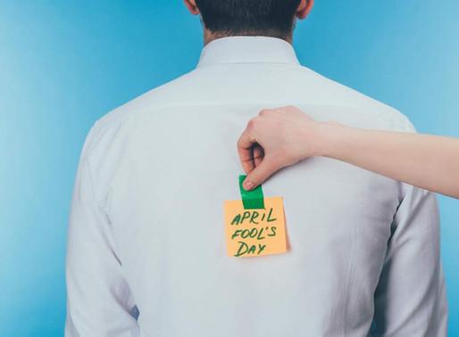 What's Your Favorite April Fool's Prank?