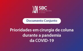 Documento conjunto referente a prioridades em cirurgia de coluna durante a pandemia da COVID-19