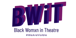 Black Womxn In Theatre