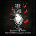 See No Evil audiobook FINAL.png