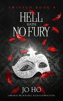 HELL HATH NO FURY bk 8 ebook cover 2 FIN