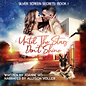 Until The Stars Don't Shine AUDIOBOOK CO