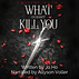 What Doesn't Kill You Audiobook Cover FI