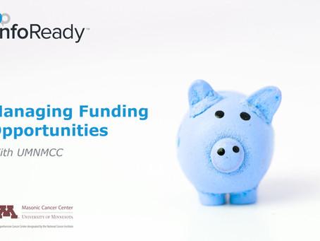 Managing Funding Opportunities with UMNMCC
