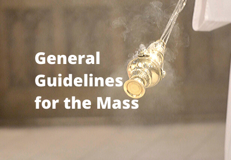 General Guidelines for the Mass