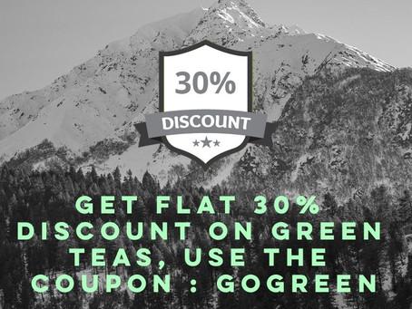 Green Tea Offer! FLAT 30% off![expired]