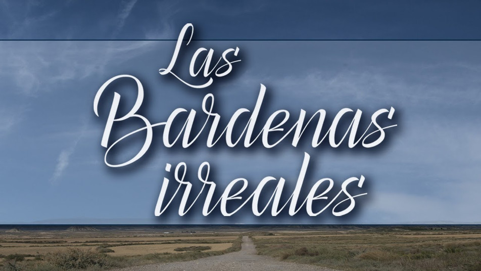"MAKING OF ""LAS BARDENAS IRREALES"