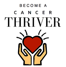 Become A Cancer Thriver PNG.png