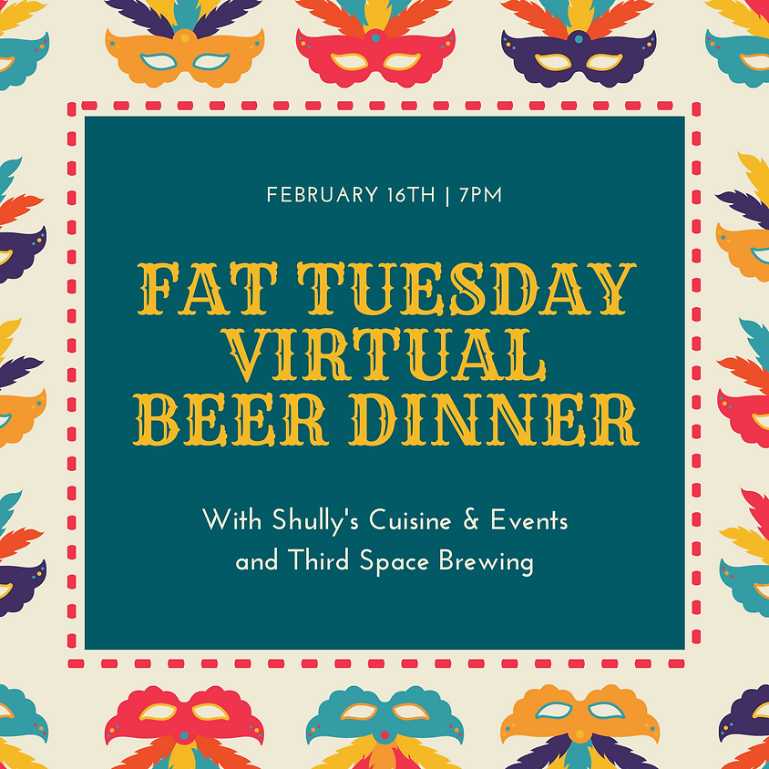 Fat Tuesday Beer Dinner