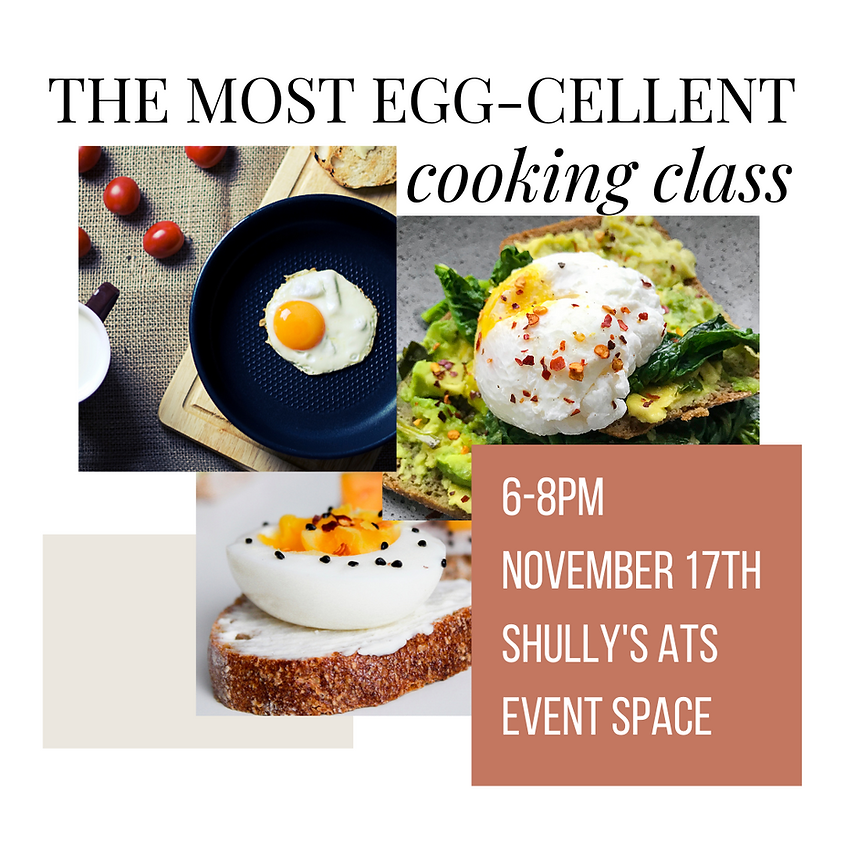 The Most Egg-Cellent Cooking Class