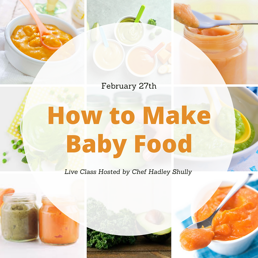 How to Make Baby Food Class