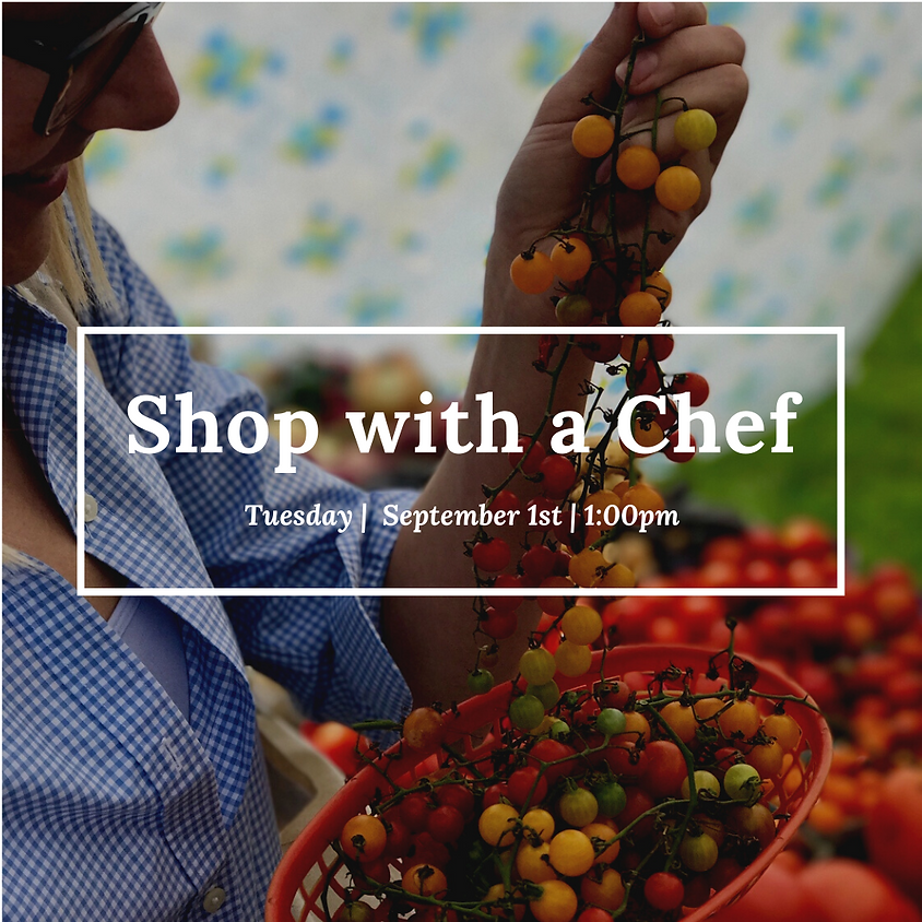 Shop with a Chef
