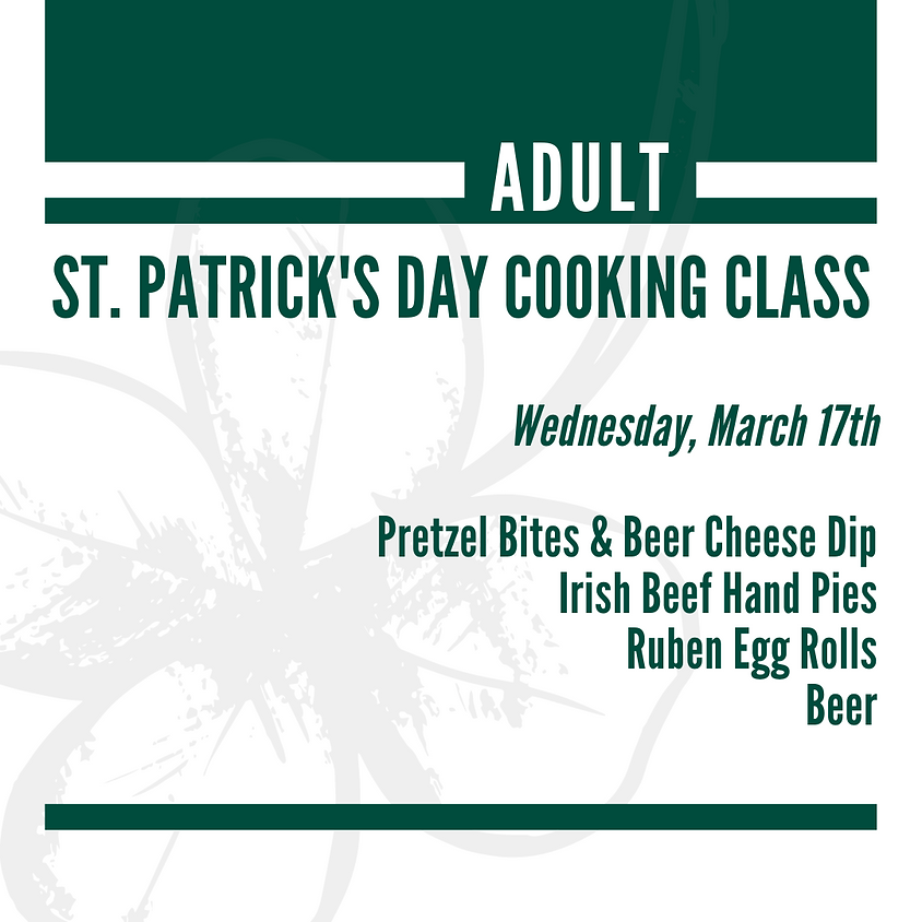 Adults' St. Patrick's Day Cooking Class