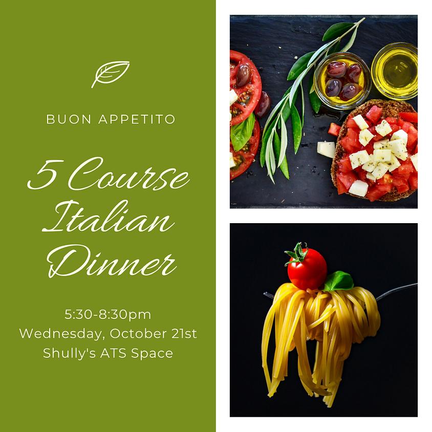 Italian 5 Course Dinner