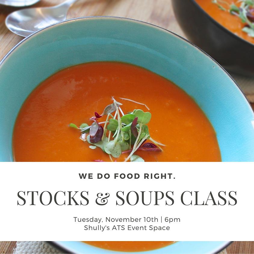 Stocks & Soups Class