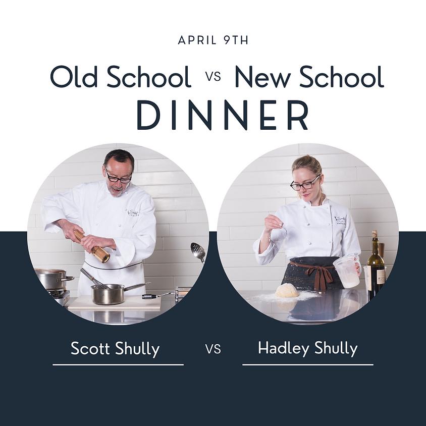 Old School vs. New School Dinner
