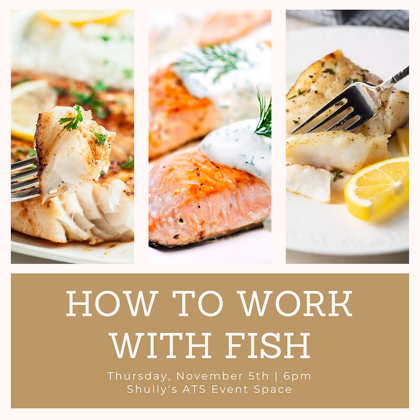 How to Work with Fish