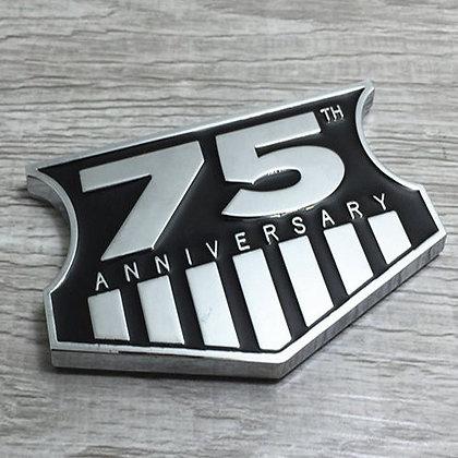 75th Anniversary Metal Emblem Badge