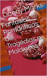 Capa_FANTASIAS_ROMÂNTICAS_DE_TRAGÉDIAS_E