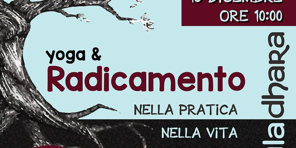 Yoga & Radicamento nella pratica e nella vita - Muladhara