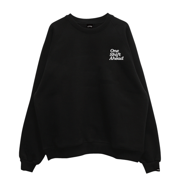 ONE SHIFT AHEAD SWEATSHIRT