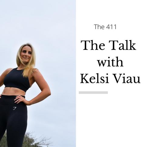 """""""The Talk"""" With Kelsi Viau"""