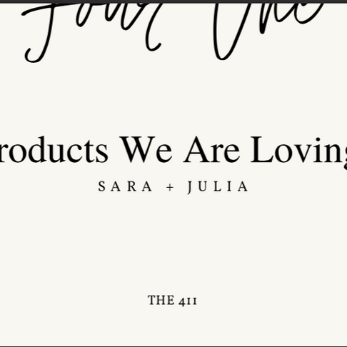 Products We Are Loving
