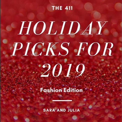 The 411's Holiday Picks - Fashion