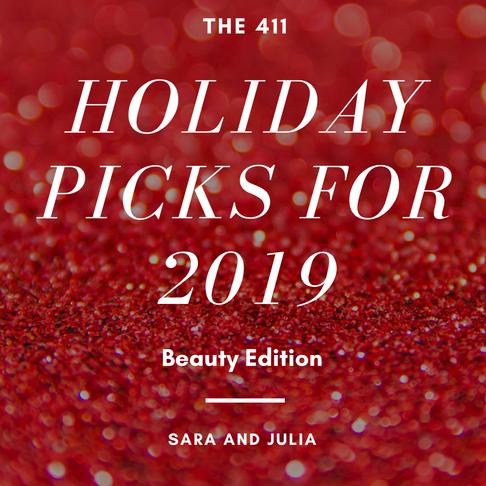 The 411's Holiday Picks - Beauty