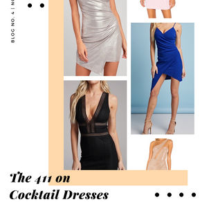 The 411 on Cocktail Dresses