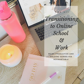 Transitioning to Online Learning/Working From Home