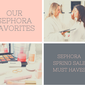 Sephora Spring Sale Must Haves