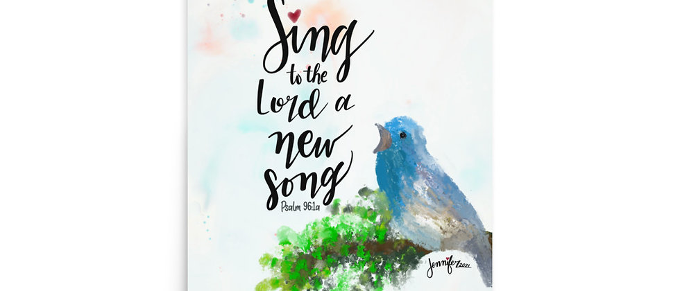 """""""Sing to the Lord"""""""