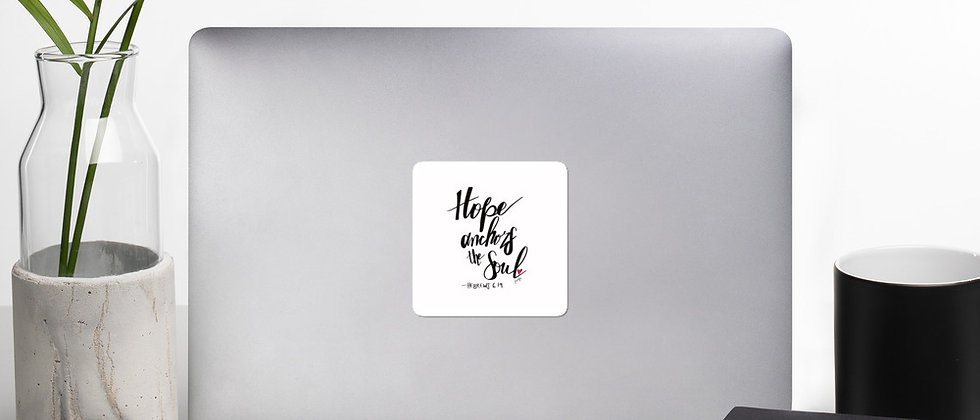 """""""Hope Anchors the Soul, Bubble-free stickers"""