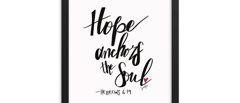 """""""Hope Anchors the Soul"""", Framed Poster"""