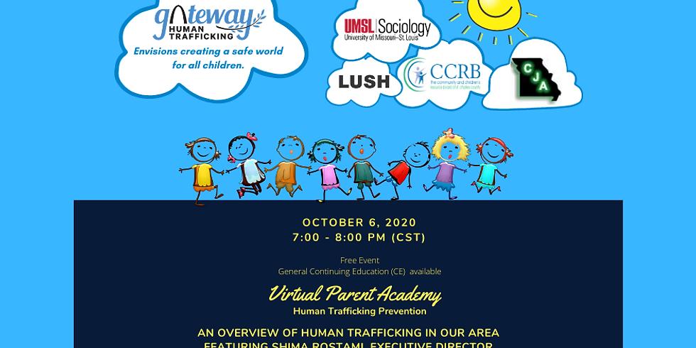 Virtual Parent Academy- Part 1 (Human Trafficking in Eastern Missouri)