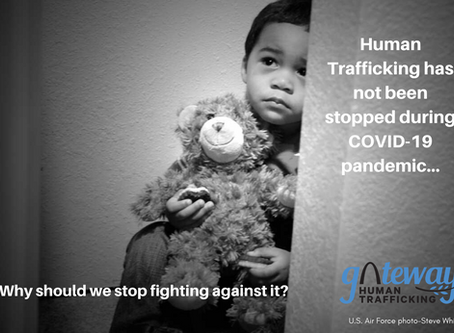 The Silence of the Most Innocent Victims:How the COVID-19 Pandemic has affected on Human Trafficking