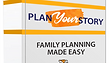 Plan Your Story family planning program