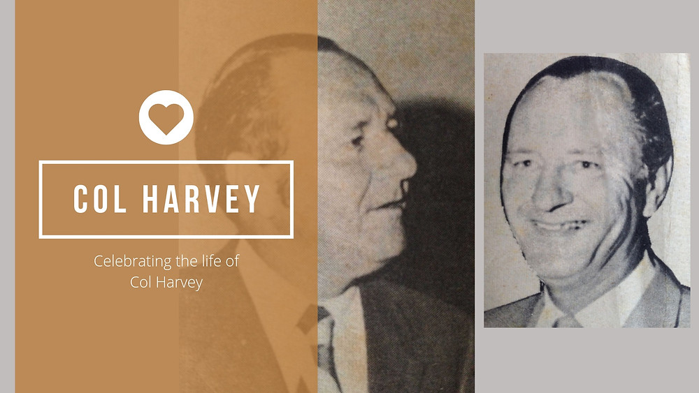 Celebrating the life of Col Harvey